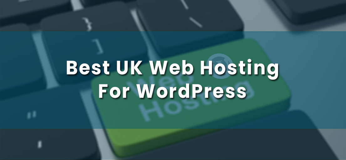 best UK web hosting for WordPress